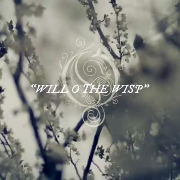 "Opeth – ""Will O The Wisp"""