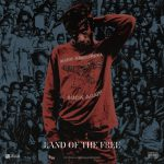 "Joey Bada$$ – ""Land Of The Free"""
