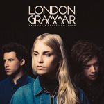 "London Grammar – ""Truth Is A Beautiful Thing"""